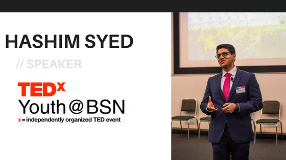 Unlocking Your Inner Leader | Hashim Syed | TEDxYouth@BSN Speaker